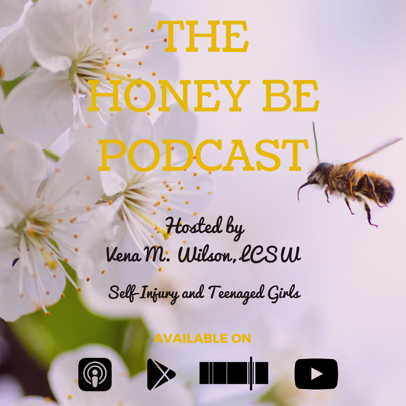 "The Honey Be Podcast – Episode 034: ""Self-Injury and Teenaged Girls"""