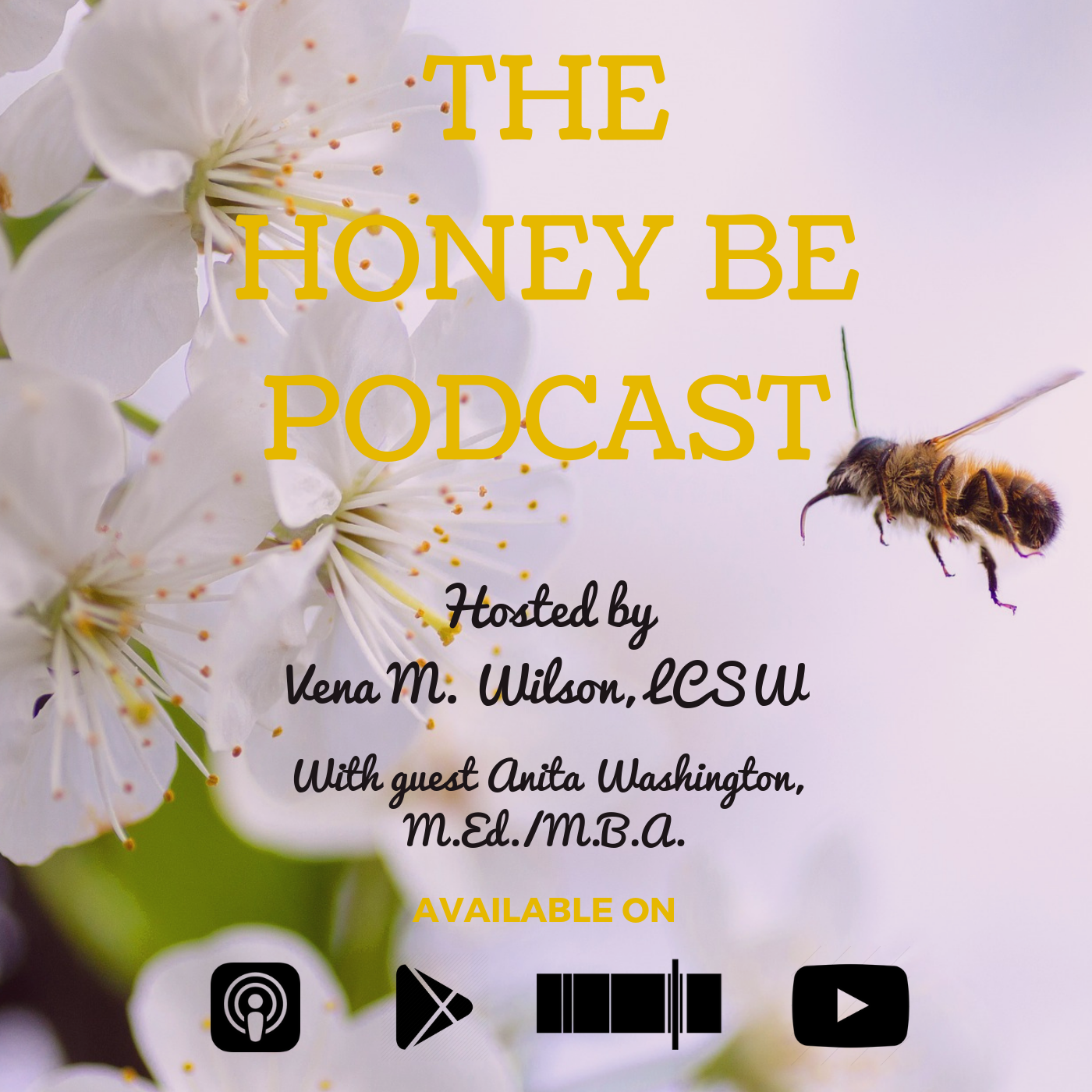 "The Honey Be Podcast – Episode 036: ""Skillfully Navigating Through Family Toxicity"""
